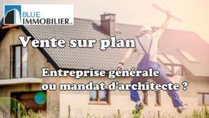 Mandat d'architecte ou entreprise générale