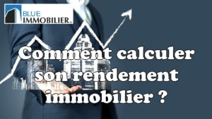 Rendement immobilier